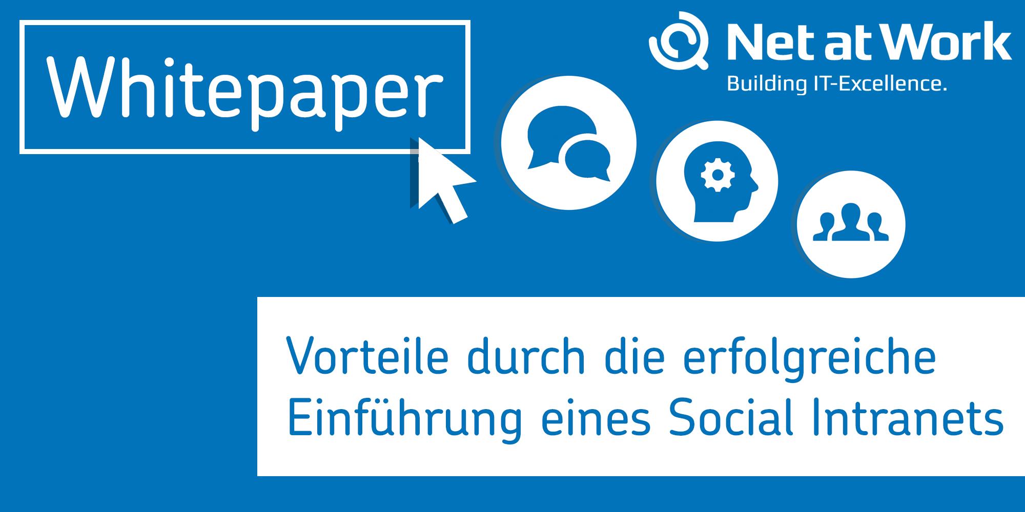 Whitepaper Vorteile durch die erfolgreiche Einführung eines Social Intranets
