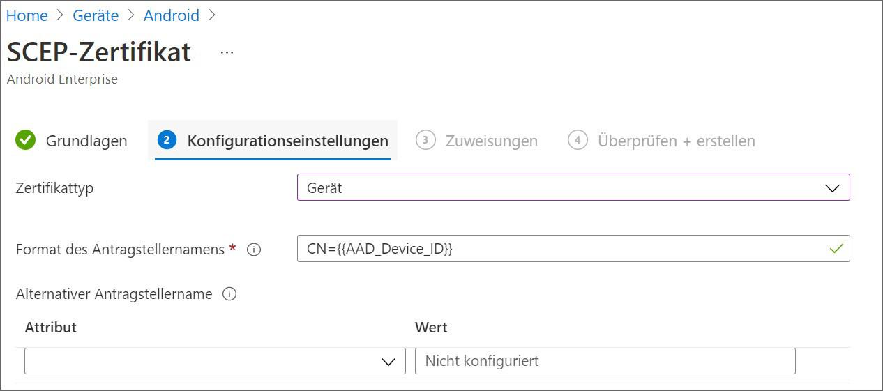 Android 12 und Microsoft Intune: Die Attribute können auch bei Zertifikatsanforderungen nicht mehr verwendet werden